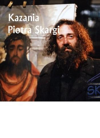 Kazania Piotr Skargi Andrzej Róg